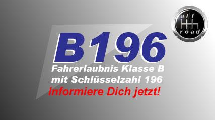B196 Klasse B mit Schlüsselzahl 196